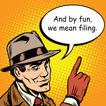 The fun of doing business under an assumed name. (By 'fun', we mean 'filing'.)