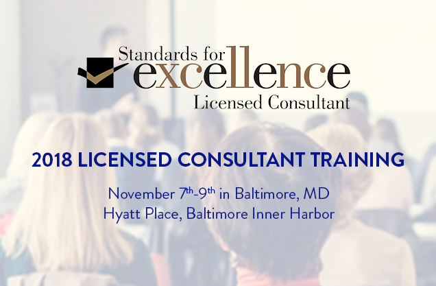 Takeaways from Standards for Excellence® Licensed Consultant Training for Nonprofit Executives